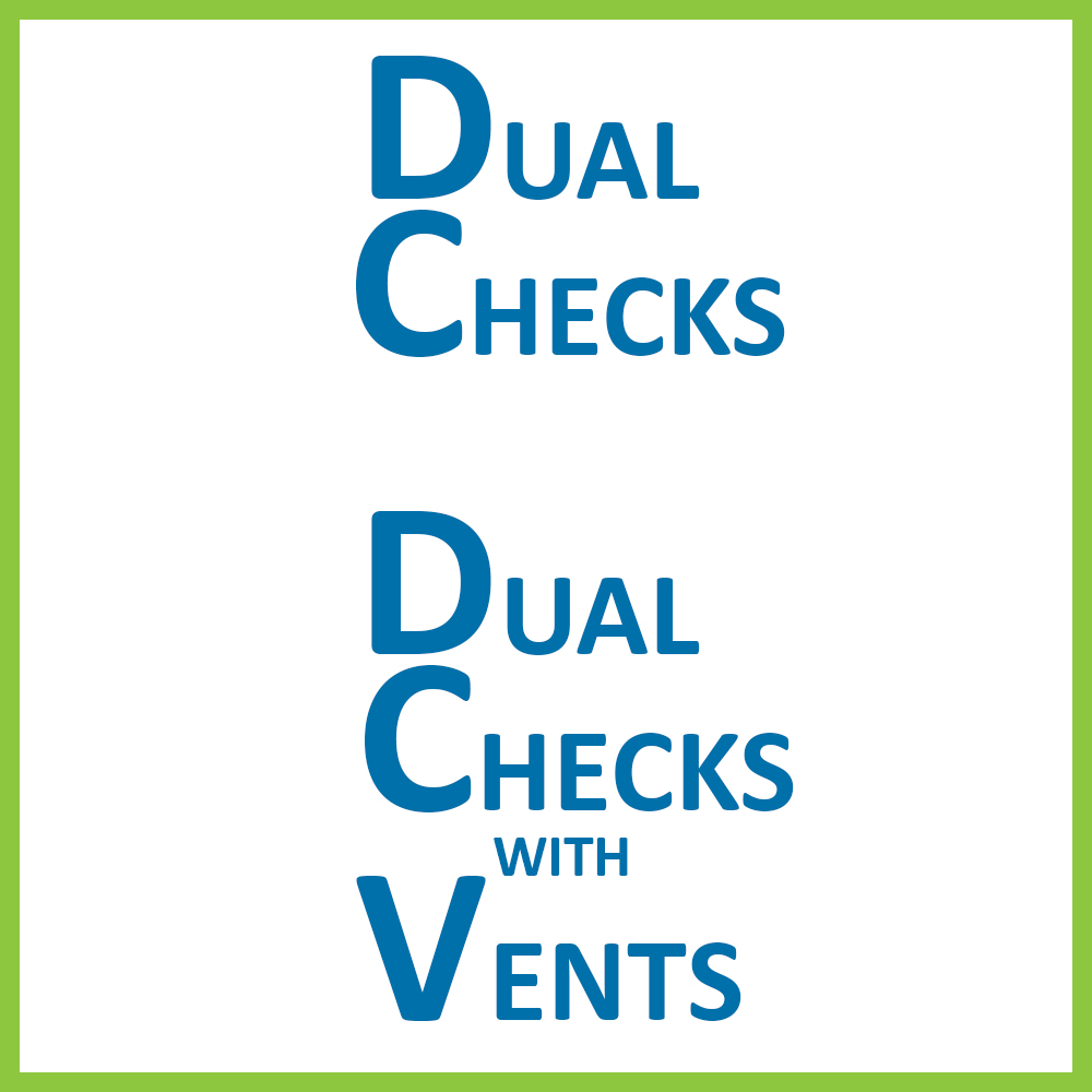 Dual Checks / Dual Checks With Vent